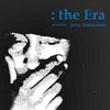 The Era  [Jacket]