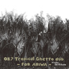 OK? Tropical Ghetto Dub [Jacket]